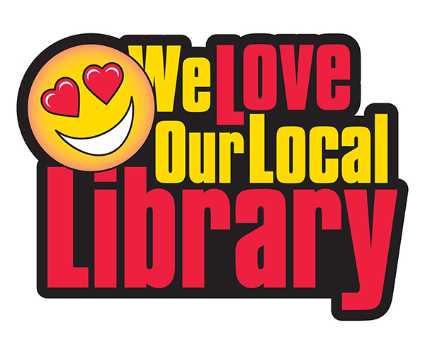 We Love Our Local Library